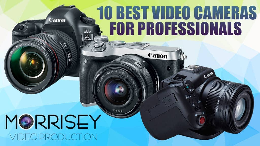 10-best-video-cameras-for-professionals-2018