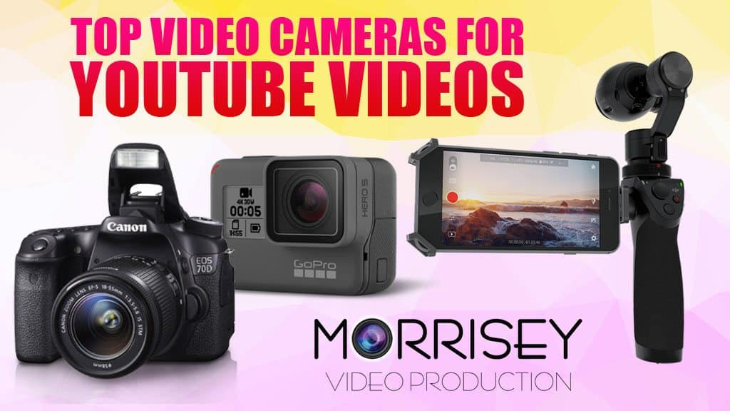 top-video-cameras-to-record-youtube-videos-2018