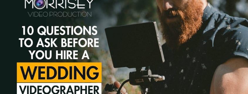 QuestionsToAskBeforeYouHireAWeddingVideographer
